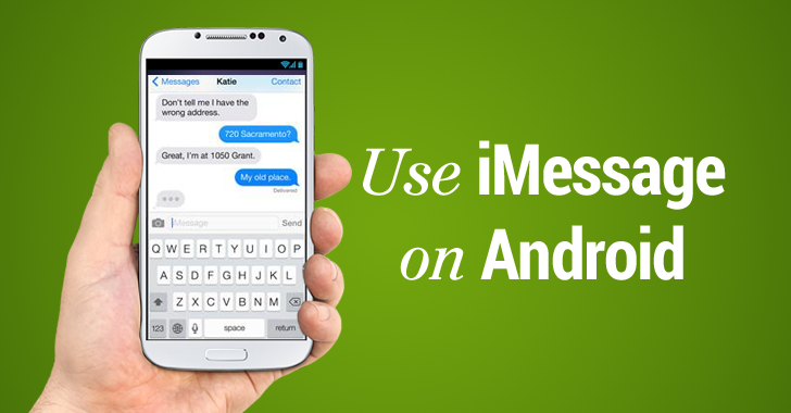 How to Use Apple's iMessage on Android Phone
