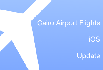 Cairo Airport Flights App iOS Update